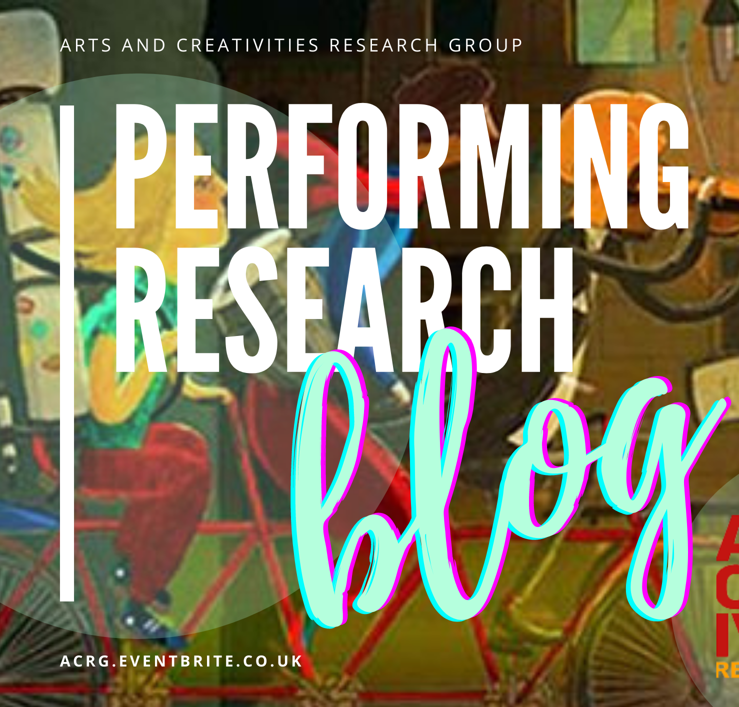 Arts and Creativities Research Group Blog